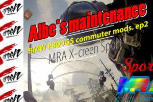 BMW F800GS, albe's maintenance, MRA X-creen sport install